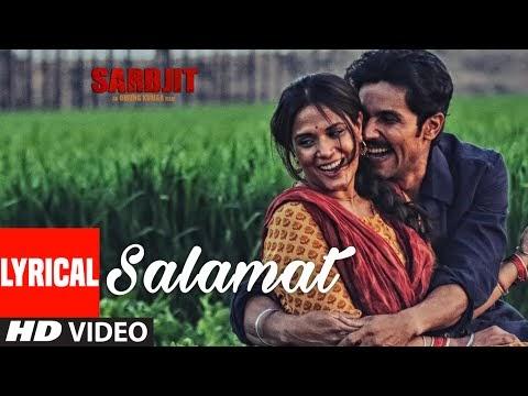 Salamat Hindi Romantic song lyrics | SARBJIT