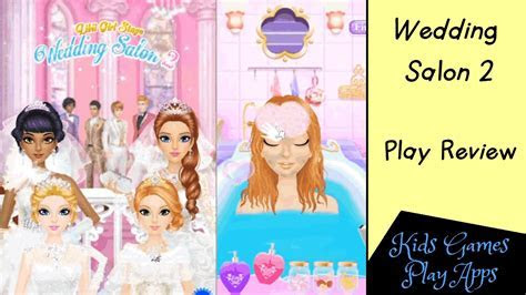 Wedding Salon 2   App Game for Kids on Android Devices