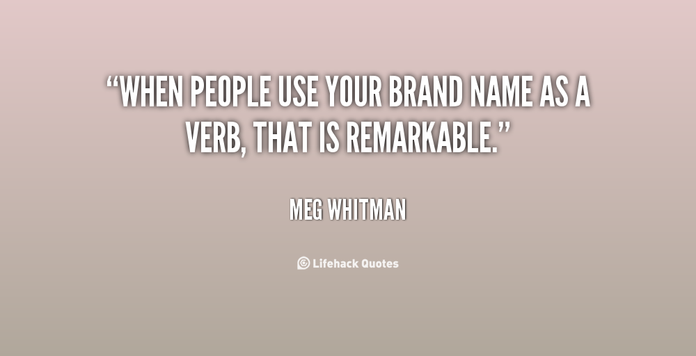 Quotes About Brand Names 44 Quotes