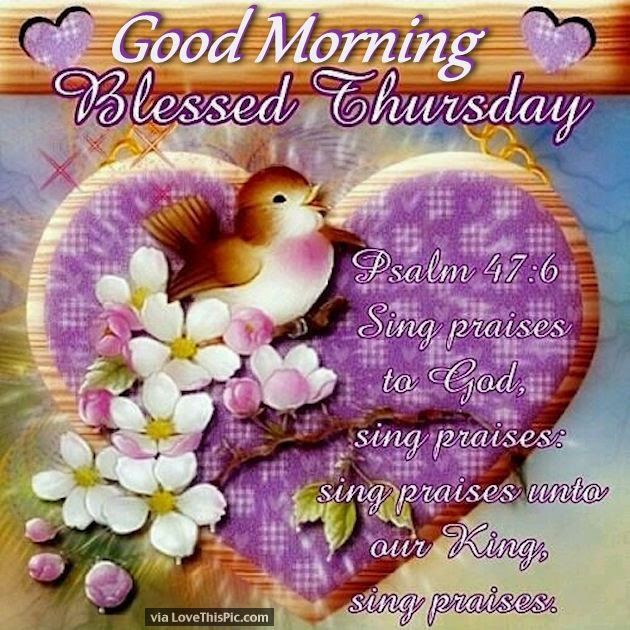 Good Morning Blessed Thursday Pictures Photos And Images For