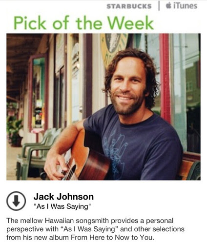 Starbucks iTunes Pick of the Week - Jack Johnson - As I Was Saying