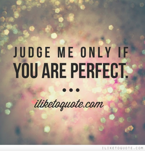 You Are So Perfect For Me Quotes Am Not In Love Quotes Quotesgram