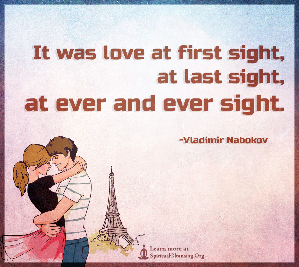 It was love at first sight at last sight at ever and ever sight ""