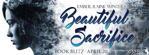 Book Blitz: Beautiful Sacrifice by Ember Raine Winters + GIVEAWAY