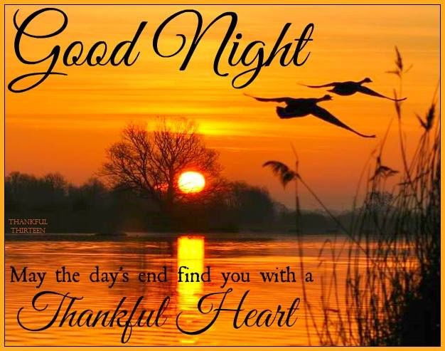 Good Night End The Day With A Thankful Heart Pictures Photos And