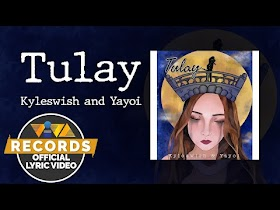 Tulay by Kyleswish feat. Yayoi [Official Lyric Video]