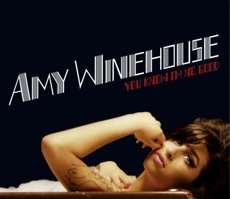 Amy Winehouse - You Know I`m No Good