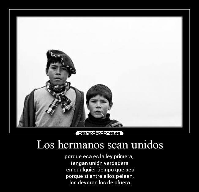 Frases Los Hermanos Sean Unidos Blog Frases Motivacionais
