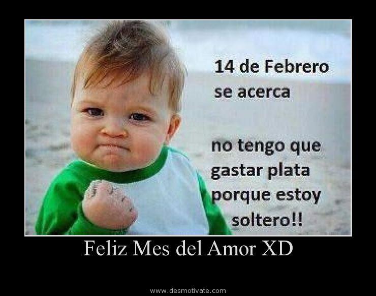 Feliz Mes Del Amor Xd Desmotivate Com Frases Y Pensamientos De