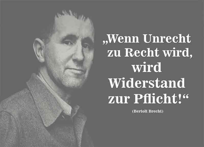 Bertolt Brecht Zitate Wenn Unrecht Zu Recht Wird