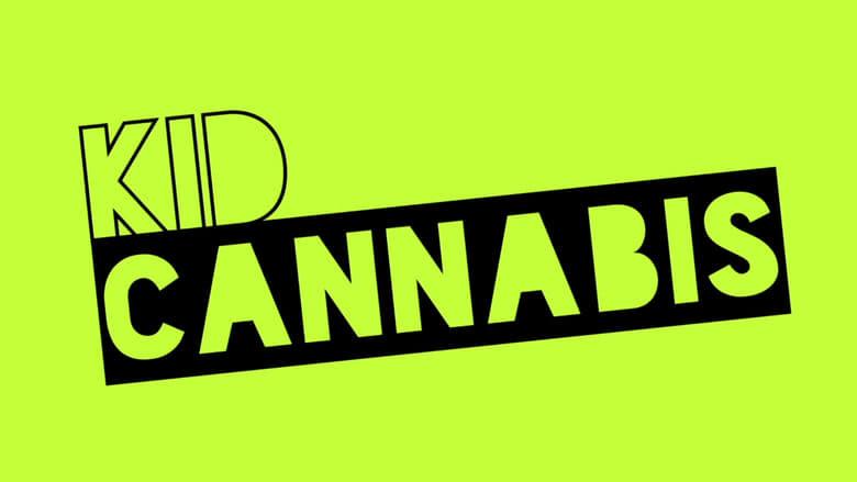 Kid Cannabis Stream