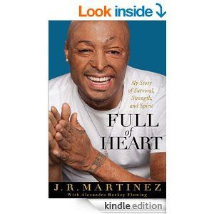 Amazon.com: Full of Heart: My Story of Survival, Strength, and Spirit eBook: J.R. Martinez, Alexandra Rockey Fleming: Kindle Store