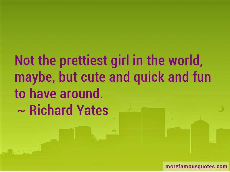 I Am Not The Prettiest Girl Quotes Top 9 Quotes About I Am Not The