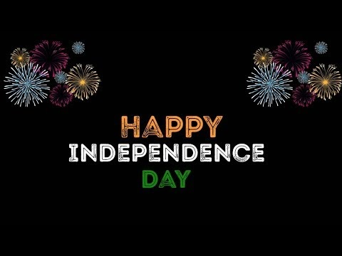 Whatsapp Status Video Happy Independence Day India 2019 -  Download  For Free