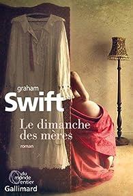 Le dimanche des mères par Swift