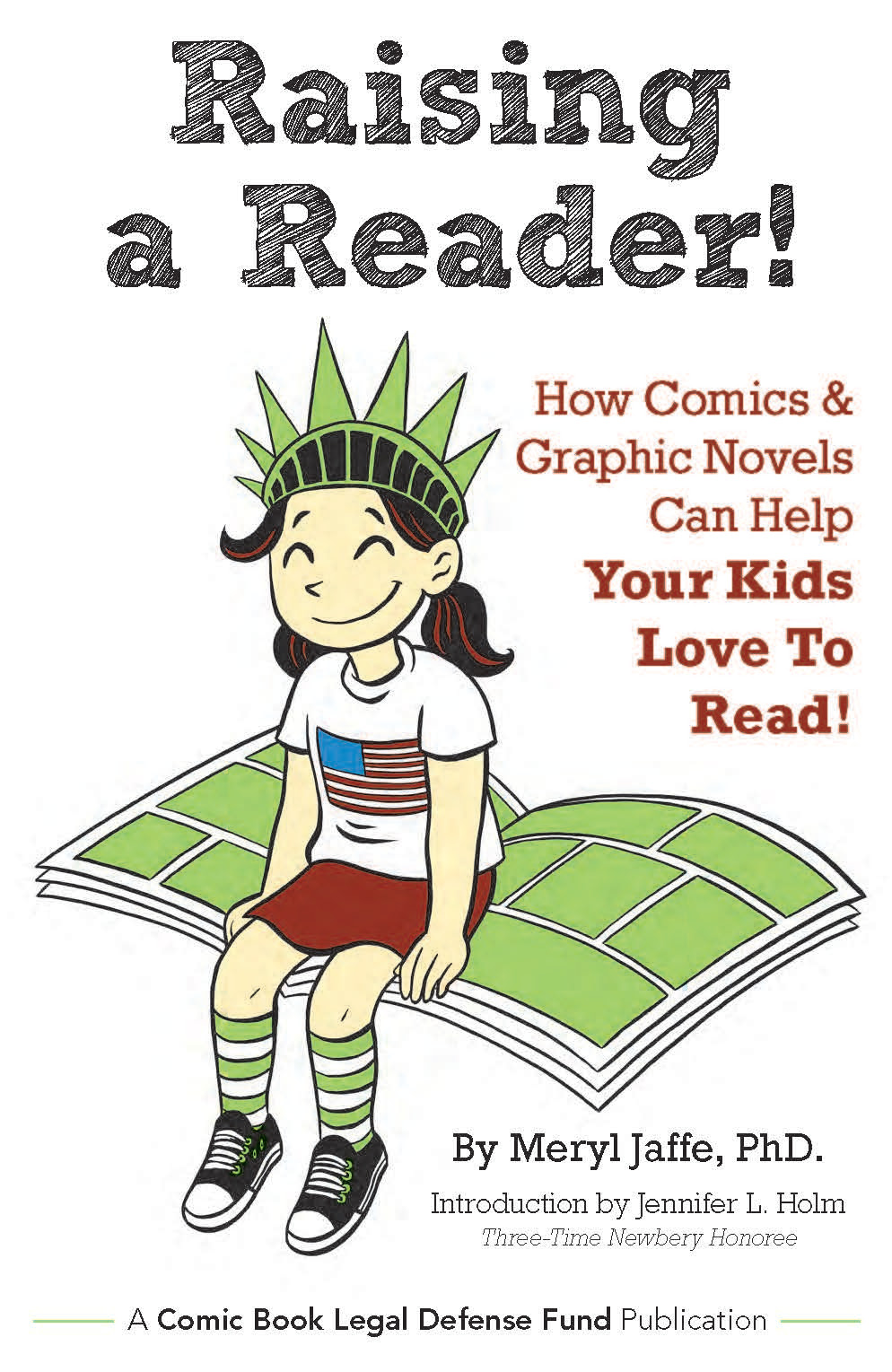 CBLDF to Release US & UK Versions of Raising A Reader! How ...