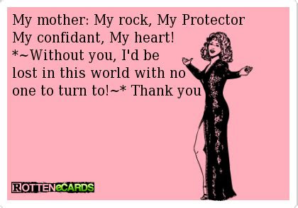 Mom You Are My Rock Quotes
