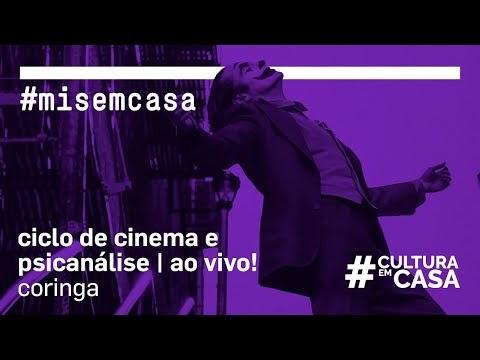 """AGENDA CULTURAL - PONTO MIS - """"# MISEMCASA"""" - BATE PAPO Coringa   Ciclo de cinema e psicanálise – Ao vivo!"""