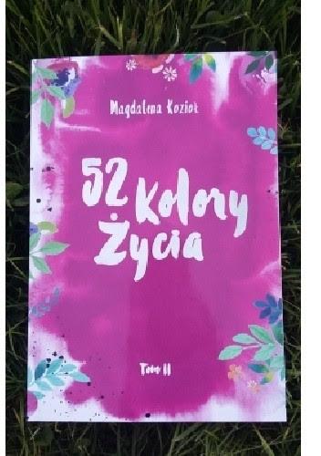 52 kolory życia - Magdalena Kozioł TOM II