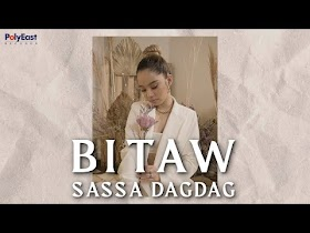 Bitaw by Sassa Dagdag [Official Lyric Video]