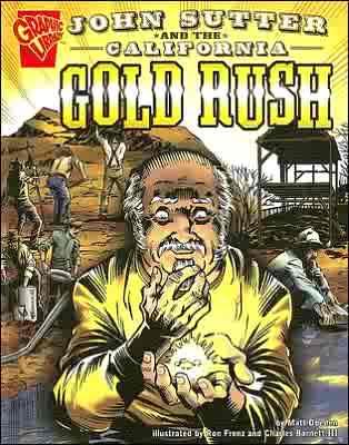 gold rush california for kids. The California Gold Rush