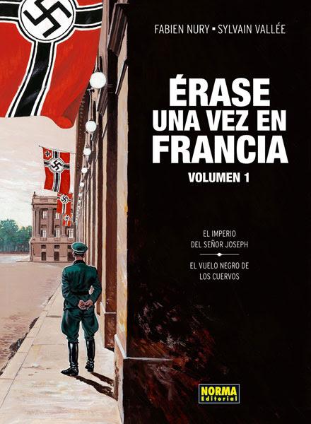 """""""Érase una vez Francia"""" de Fabien Nury y Sylvain Vallée. Edita Norma"""