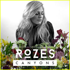 ROZES: 'Canyons' Official Lyric Video - Exclusive JJ Premiere!
