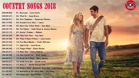 Best Country Songs 2018 Playlist   Top Country Music 2018