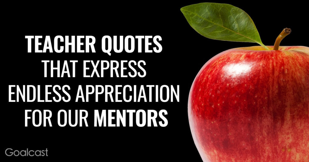 Teacher Quotes To Say Thank You And Show Your Appreciation