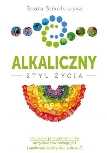 Okładka książki Alkaliczny styl życia