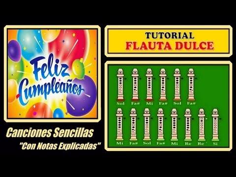 Flauta Dulce Con Notas Explicadas Cumpleanos Feliz Notas Para