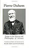 Essays in the History and Philosophy of Science by Pierre Duhem