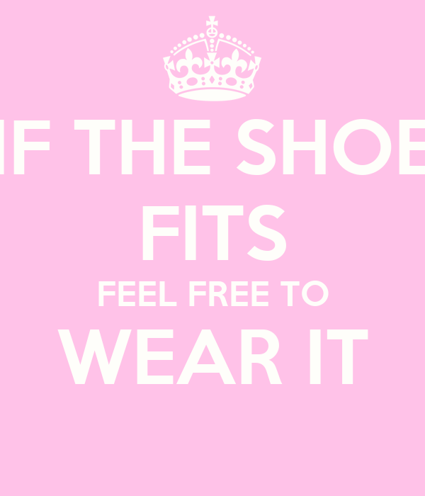 If The Shoe Fits Wear It Shoes Online For Women