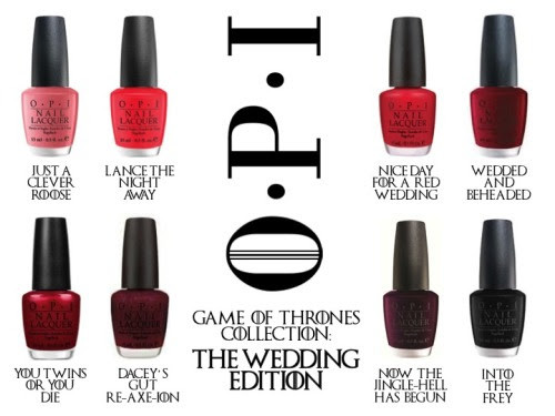 Warning: Spoilers, bad puns, and generally unhappy feeling ahead. In the continuing saga of my pun-believably fake Game of Thrones OPI collection, I present the Wedding Edition. More here and here. (Please don't hurt me! I'm channeling my sad feels through bad humor. It's a coping thing.)