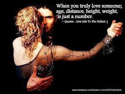 Good Wisdom Quote When You Truly Love Someone Age Distance
