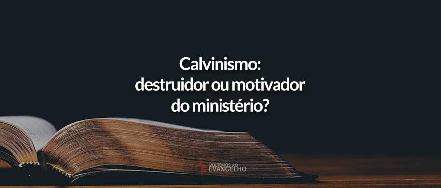 calvinismo-destruidor-motivador