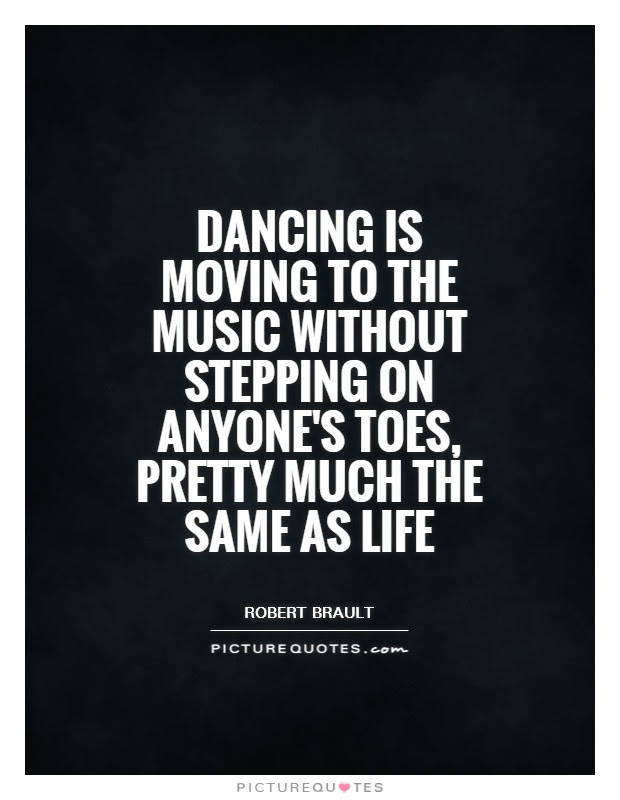 Quotes About Music And Dance 265 Quotes