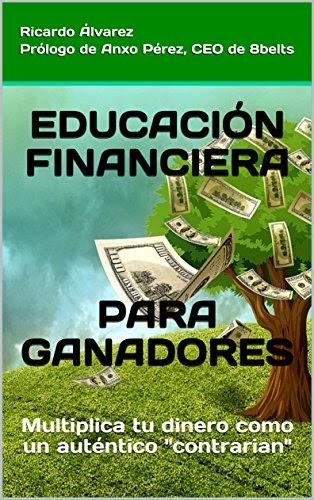Leer en linea EDUCACIÓN FINANCIERA PARA GANADORES ...