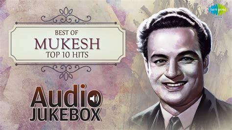 mukesh top  hits indian playback singer