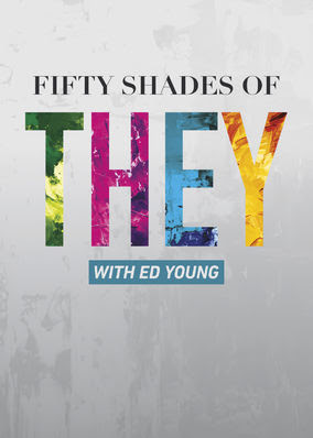 50 Shades of THEY with Ed Young - Season 1