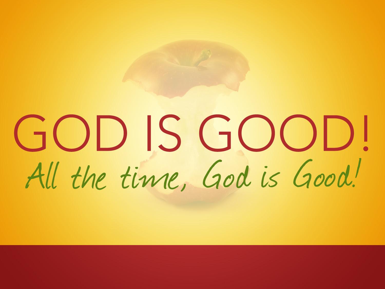 God Is Good A Wordy Woman