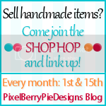 The Shop Hop @ Pixel Berry Pie