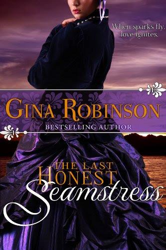 The Last Honest Seamstress by Gina Robinson