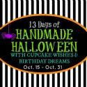 http://cupcakewishesandbirthdaydreams.blogspot.com/p/13-days-of-handmade-halloween.html