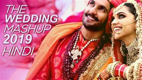 Wedding Mashup 2019 Hindi   Best Wedding Songs   Wedding