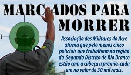 Associação dos Militares afirma que policiais estão com a cabeça a prêmio no Segundo Distrito