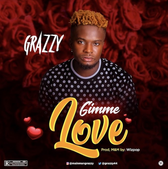 [Music] Grazzy – Gimme Love