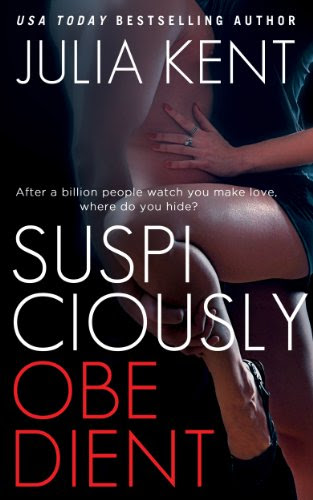 Suspiciously Obedient by Julia Kent
