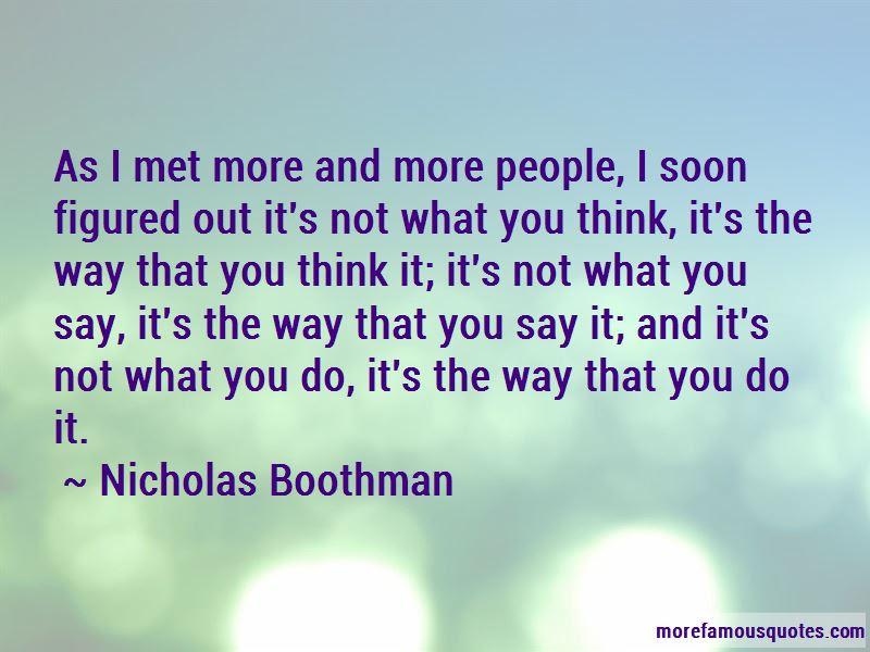 Its Not What You Say Quotes Top 53 Quotes About Its Not What You