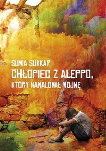 Okładka książki Chłopiec z Aleppo, który namalował wojnę